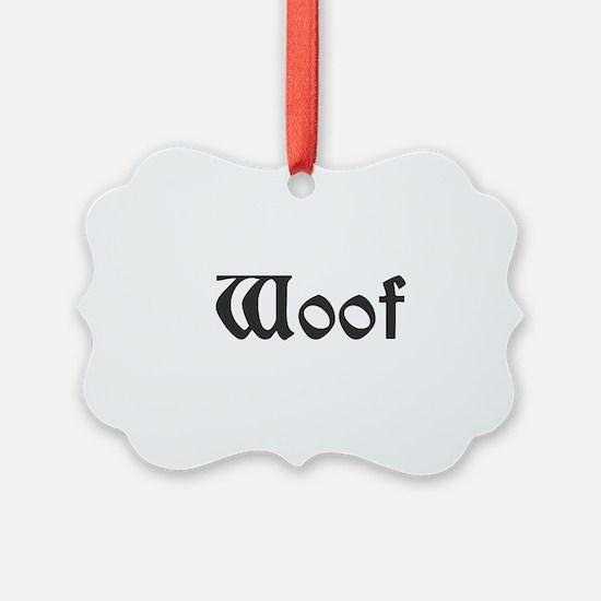 Woof Ornament
