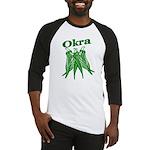 Okra Shirts Baseball Jersey