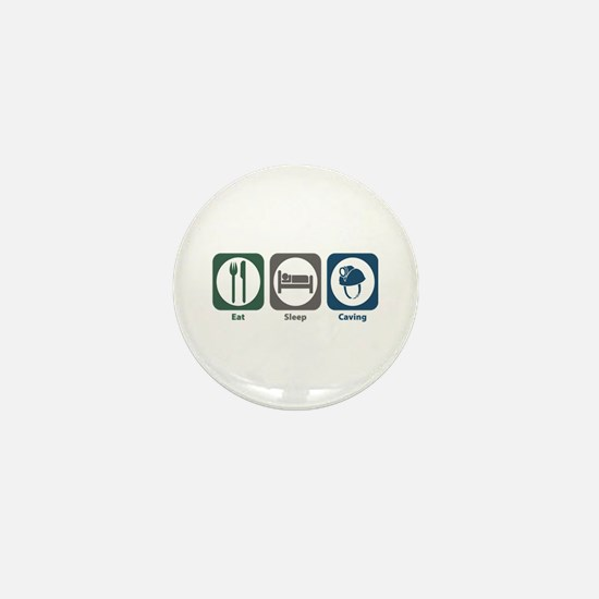 Eat Sleep Caving Mini Button