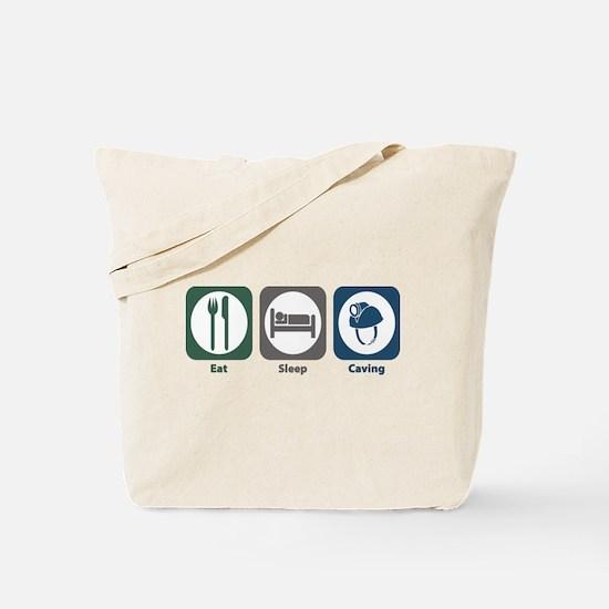 Eat Sleep Caving Tote Bag