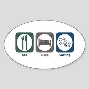 Eat Sleep Casting Oval Sticker