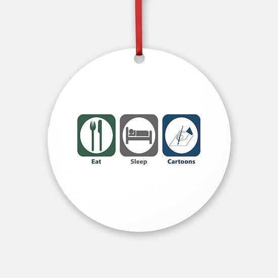 Eat Sleep Cartoons Ornament (Round)