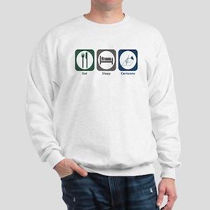 Eat Sleep Cartoons Sweatshirt
