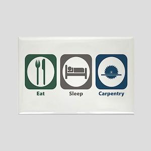 Eat Sleep Carpentry Rectangle Magnet