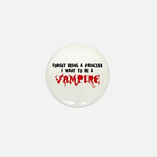I Want to be a Vampire Mini Button