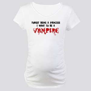 I Want to be a Vampire Maternity T-Shirt