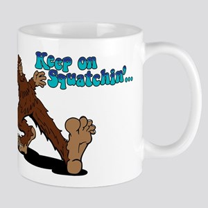 Keep on Squatchin' Mugs