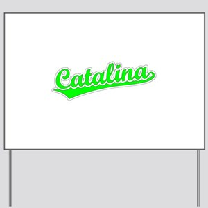 Retro Catalina (Green) Yard Sign