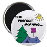 The perfect morning Magnet