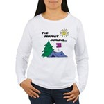 The perfect morning Women's Long Sleeve T-Shirt