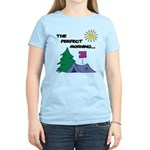 The perfect morning Women's Light T-Shirt