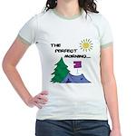 The perfect morning Jr. Ringer T-Shirt