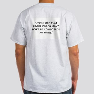 LJK Front Porch Quote Ash Grey T-Shirt