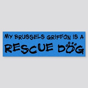 Rescue Dog Brussels Griffon Bumper Sticker