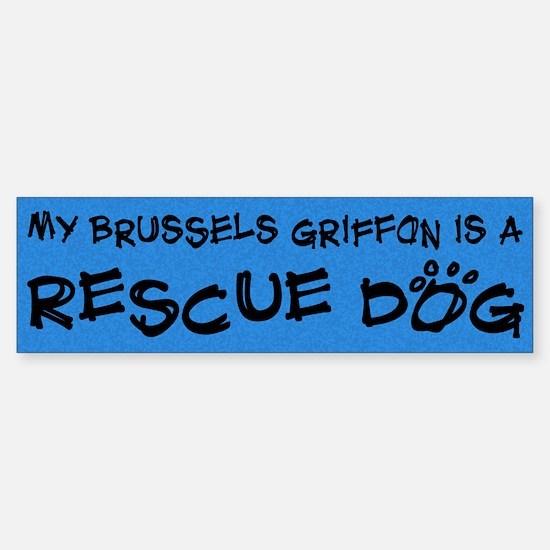 Rescue Dog Brussels Griffon Bumper Bumper Bumper Sticker