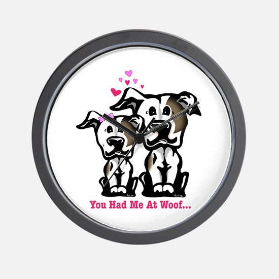 You Had Me at Woof Pit Bull Wall Clock