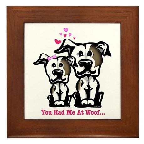 You Had Me at Woof Pit Bull Framed Tile