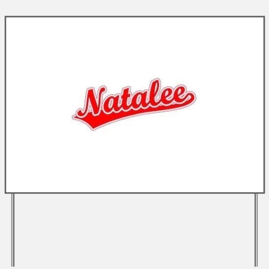 Retro Natalee (Red) Yard Sign