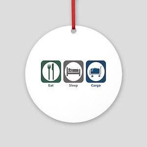 Eat Sleep Cargo Ornament (Round)