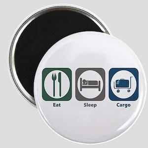 Eat Sleep Cargo Magnet
