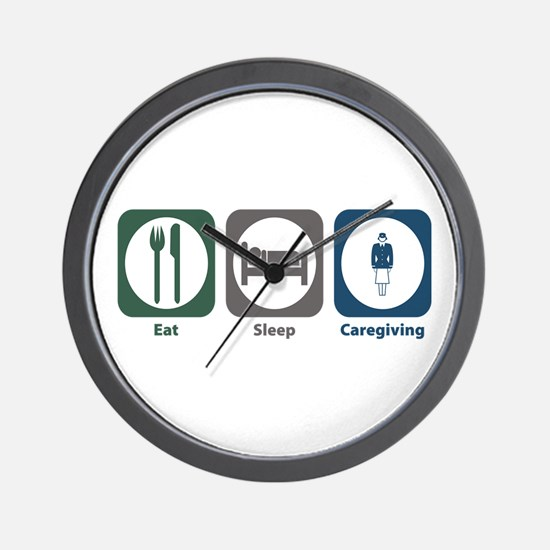 Eat Sleep Caregiving Wall Clock