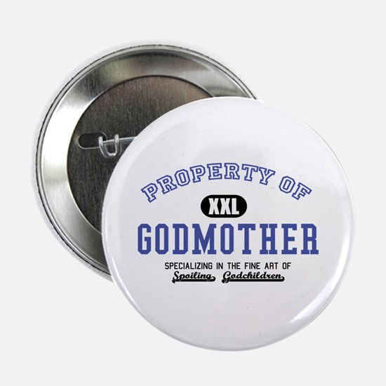 "Property of Godmother 2.25"" Button"