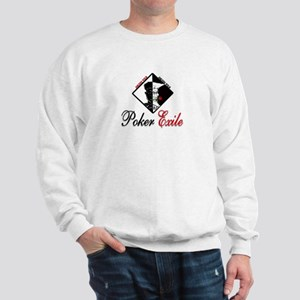 No limit Texas hold'em: Poker Exile Sweatshirt
