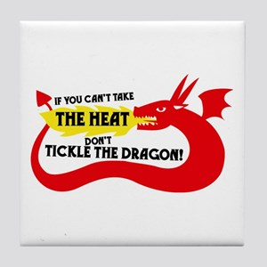 Don't Tickle the Dragon Tile Coaster