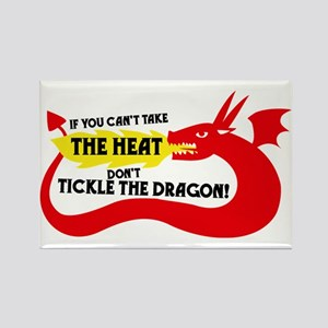 Don't Tickle the Dragon Rectangle Magnet