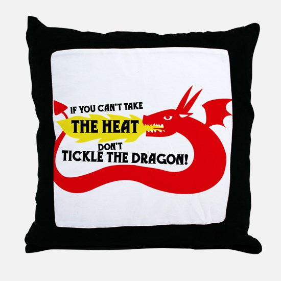 Don't Tickle the Dragon Throw Pillow