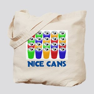 Nice Cans Tote Bag