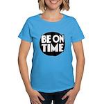 Be On Time Women's Dark T-Shirt