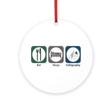 Eat Sleep Calligraphy Ornament (Round)