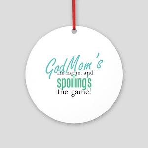Godmom's the Name! Ornament (Round)