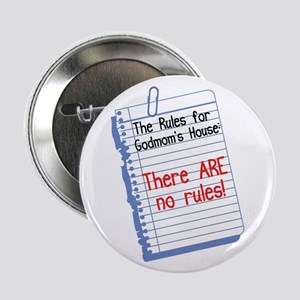 """No Rules at GodMom's House 2.25"""" Button"""