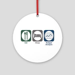 Eat Sleep Budget Analysis Ornament (Round)
