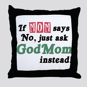 Just Ask GodMom! Throw Pillow