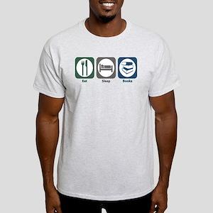 Eat Sleep Books Light T-Shirt