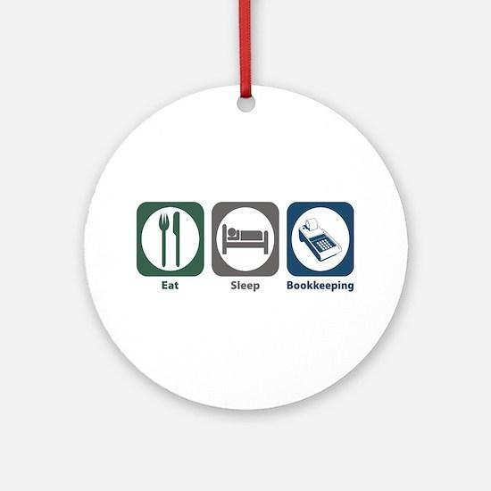 Eat Sleep Bookkeeping Ornament (Round)
