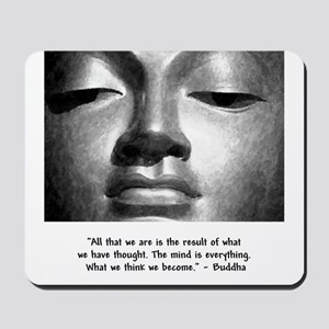 What we think we become. Mousepad