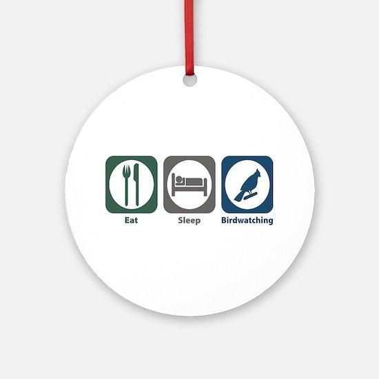 Eat Sleep Birdwatching Ornament (Round)