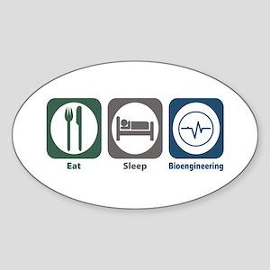 Eat Sleep Bioengineering Oval Sticker
