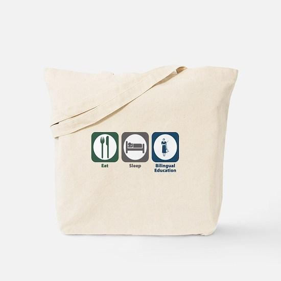 Eat Sleep Bilingual Education Tote Bag