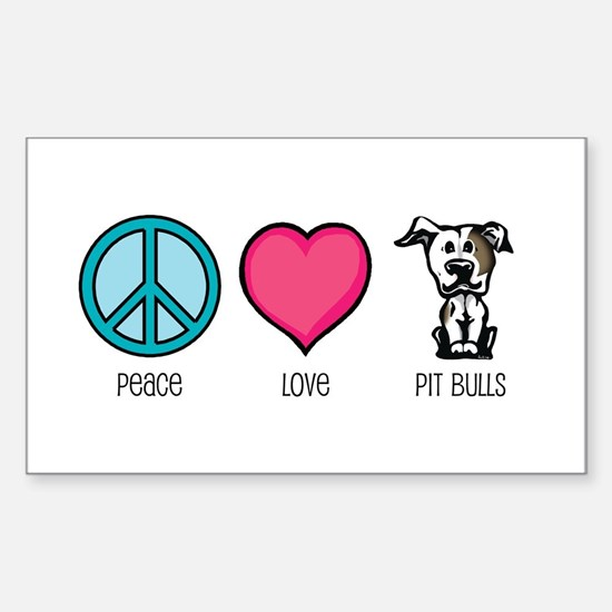 Peace Love & Pit Bulls Rectangle Decal