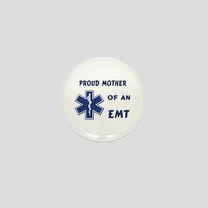 Proud Mother of an EMT Mini Button