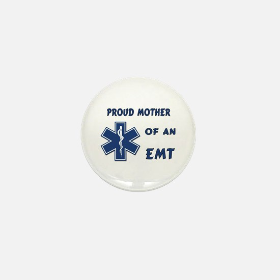 Proud Mother of an EMT Mini Button