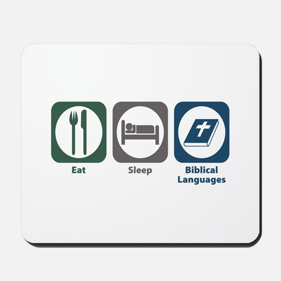 Eat Sleep Biblical Languages Mousepad