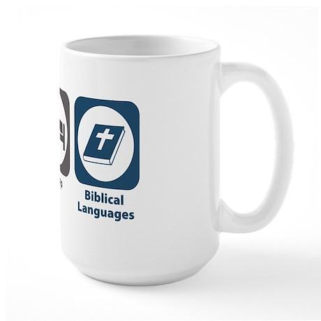 Eat Sleep Biblical Languages Large Mug