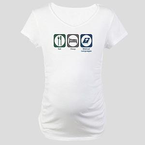 Eat Sleep Biblical Languages Maternity T-Shirt