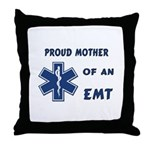 Proud Mother of an EMT Throw Pillow